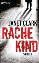 Janet Clark: Rachekind
