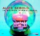 Alice Sebold: In meinem Himmel