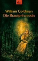 William Goldman: Die Brautprinzessin
