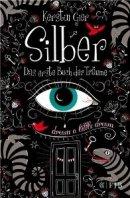 Kerstin Gier: Silber. Das erste Buch der Träume