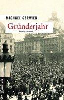 Michael Gerwien: Gründerjahr