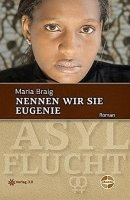 Maria Braig: Nennen wir sie Eugenie