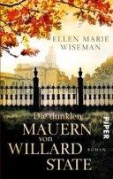 Ellen Marie Wiseman: Die dunklen Mauern von Willard State