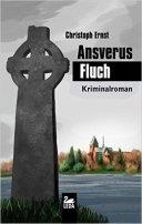 Christoph Ernst: Ansverus Fluch