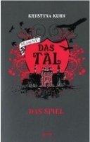 Krystyna Kuhn: Das Tal Season 1.1. Das Spiel