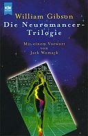 William Gibson: Neuromancer / Biochips / Mona Lisa Overdrive