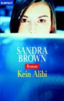 Sandra Brown: Kein Alibi