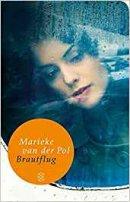 Marieke van der Pol: Brautflug