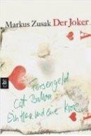 Markus Zusak: Der Joker