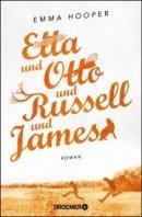 Emma Hooper: Etta und Otto und Russell und James