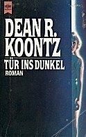 Dean Koontz: Tür ins Dunkel