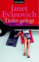 Janet Evanovich: Tiefer gelegt