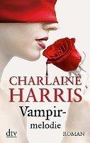 Charlaine Harris: Vampirmelodie