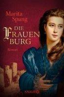 Marita Spang: Die Frauenburg