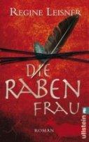 Regine Leisner: Die Rabenfrau