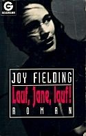 Joy Fielding: Lauf, Jane, lauf!