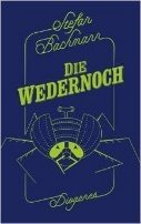 Stefan Bachmann: Die Wedernoch