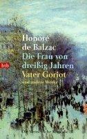 Honoré de Balzac: Die Frau von dreißig Jahren - Vater Goriot
