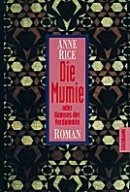 Anne Rice: Die Mumie