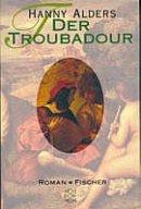 Hanny Alders: Der Troubadour