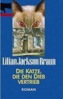 Lilian Jackson Braun: Die Katze, die den Dieb vertrieb