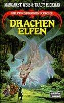 Tracy Hickman, Margaret Weis: Drachenelfen