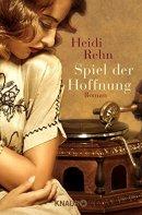 Heidi Rehn: Spiel der Hoffnung