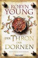 Robyn Young: Der Thron der Dornen