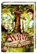 Antonia Michaelis: Wind und der geheime Sommer