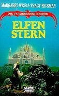 Tracy Hickman, Margaret Weis: Elfenstern