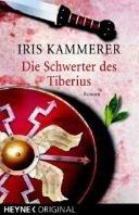 Iris Kammerer: Die Schwerter des Tiberius
