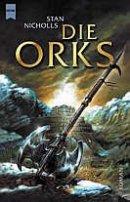 Stan Nicholls: Die Orks