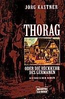 Jörg Kastner: Thorag