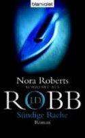 J. D. Robb: Sündige Rache