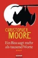 Christopher Moore: Ein Biss sagt mehr als tausend Worte