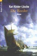 Kari Köster-Lösche: Die Reeder