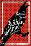 Brigitte Glaser: Krähensommer