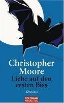 Christopher Moore: Liebe auf den ersten Biss