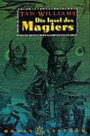 Tad Williams: Die Insel des Magiers