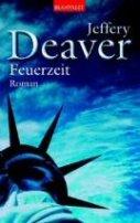 Jeffery Deaver: Feuerzeit