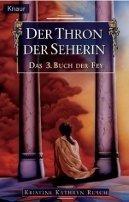 Kristine Kathryn Rusch: Der Thron der Seherin