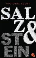 Victoria Scott: Salz & Stein