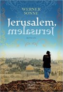 Werner Sonne: Jerusalem, Jerusalem