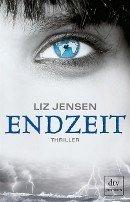 Liz Jensen: Endzeit