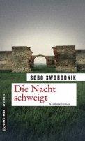 Sobo Swobodnik: Die Nacht schweigt