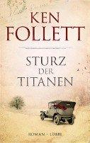 Ken Follett: Sturz der Titanen