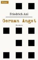 Friedrich Ani: German Angst