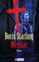 Boris Starling: Messias