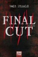 Veit Etzold: Final Cut