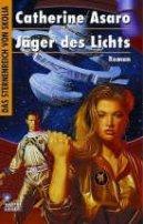 Catherine Asaro: Jäger des Lichts